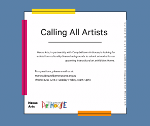 Calling Artists Arts Exhibition